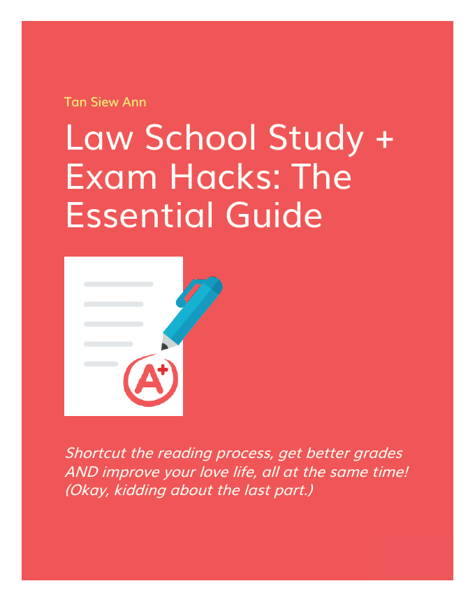 law school study exam hacks the essential guide siew ann s style rh siewann com law school admission test study guides nevada school law study guide